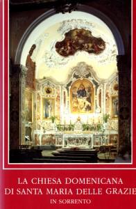 La  pubblicazione che Vincenzo pacelli ha dedicato alla Chiesa di S. Maria delle Grazie